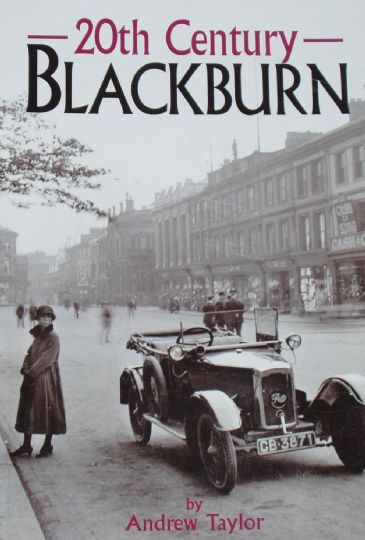 20th Century Blackburn, by Andrew Taylor